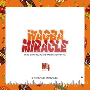 W4 - Wagba Miracle (Prod. Popito)